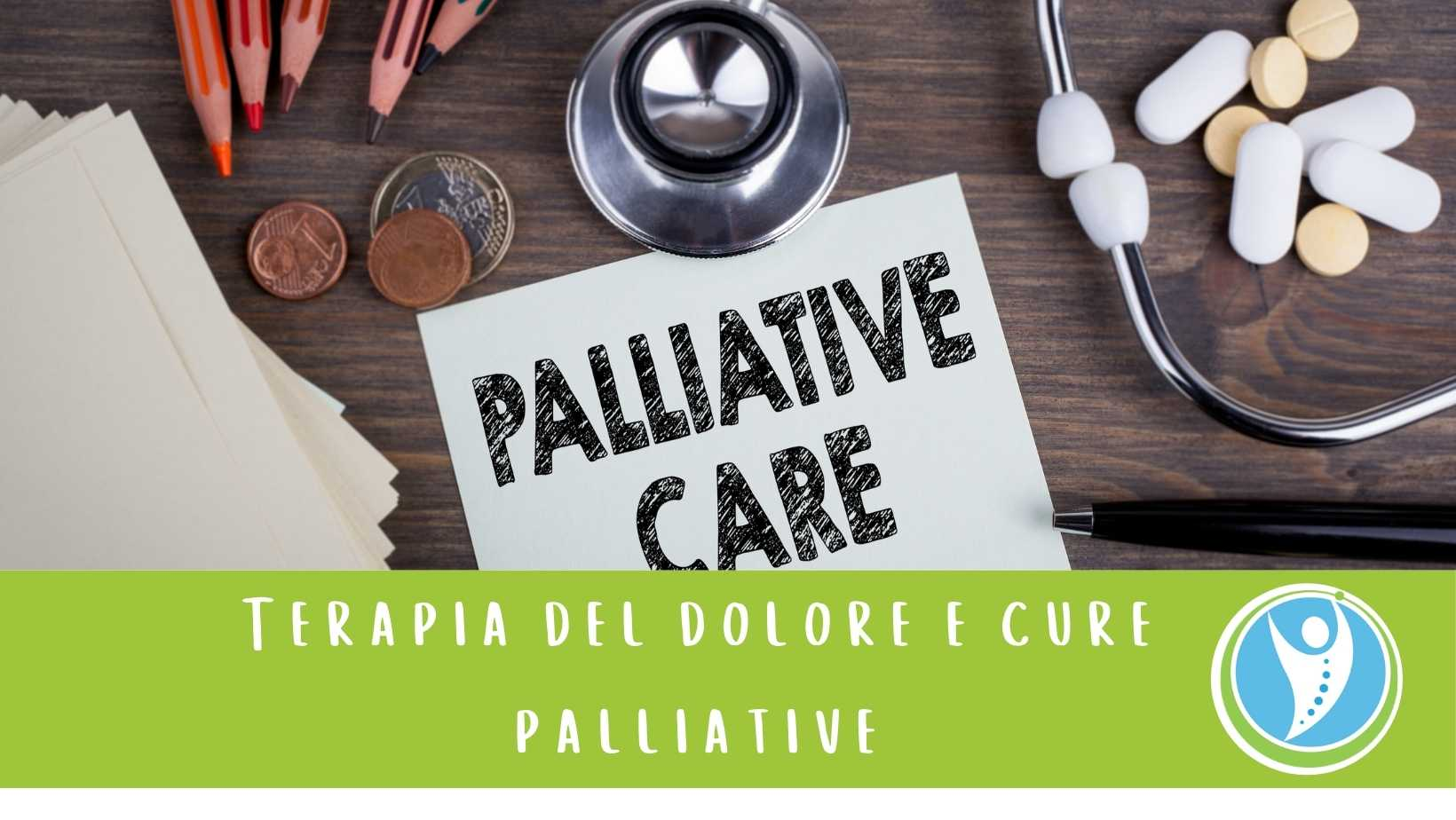Terapia del dolore e Cure Palliative